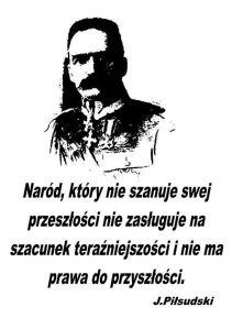 Piłsudski Szacunek dla przeszłosci