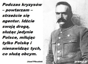 Piłsudski Wystrzegajcie sie agentur